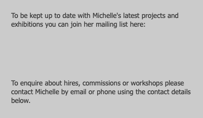 To be kept up to date with Michelle's latest proje